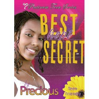 Best Kept Secret (Platinum Teen): Precious, KaShamba Williams: 9780972932554:  Kids' Books