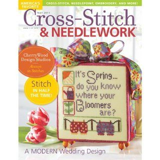 Cross Stitch & Needlework Magazine, May 2011