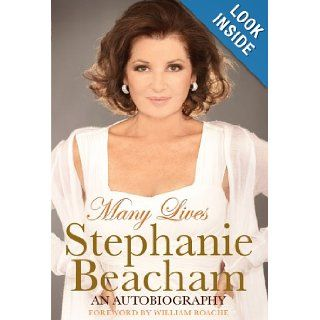 Many Lives: Stephanie Beacham: 9781848508293: Books