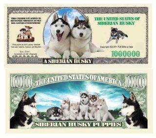 SIBERIAN HUSKY DOG MILLION DOLLAR BILL (w/Protector)