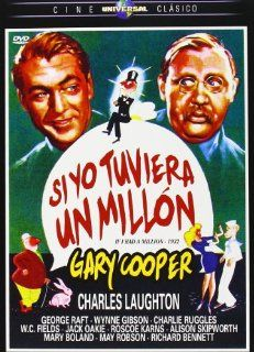 If I Had a Million ( If I Had a 1,000,000 ) [ NON USA FORMAT, PAL, Reg.2 Import   Spain ]: Gary Cooper, Charles Laughton, George Raft, Jack Oakie, Richard Bennett, Charles Ruggles, Alison Skipworth, W.C. Fields, Mary Boland, Roscoe Karns, Ernst Lubitsch, H