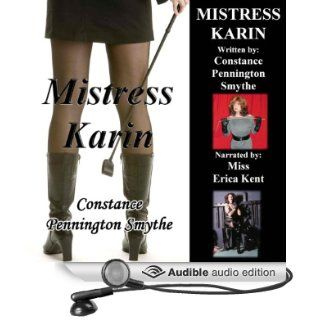 Mistress Karin (Audible Audio Edition) Constance Pennington Smythe, Miss Miss Erica Kent Books