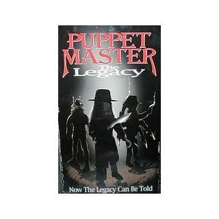 Puppet Master The Legacy Jacob Witkin, Kate Orsini, Ian Abercrombie, Sage Allen, Stephen Blackheart, Gordon Currie, Brigitta Dau, Jack Donner, George Buck Flower, Josh Green, Emily Harrison, William Hickey, Richard Lynch, George Peck, Guy Rolfe, Greg Ses