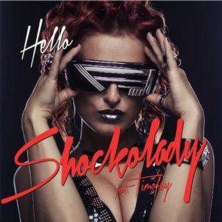 Hello (Andi Durrant & Steve More Club Edit) [feat. Timofey]: Shockolady: MP3 Downloads