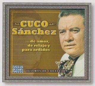 CUCO SANCHEZ DE AMOR DE RELAJO Y PARA ARDIDOS: Music