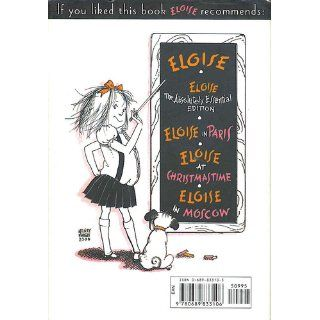 Eloise's Guide to Life: Kay Thompson, Hilary Knight: 9780689833106: Books