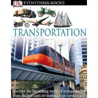 DK Eyewitness Books Transportation DK Publishing 9780756690625 Books