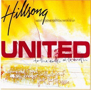 hillsong next generation worship, united: Music