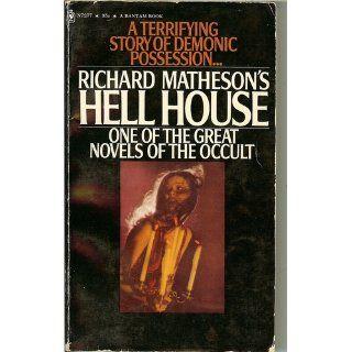 Hell House: Richard Matheson: 9780312868857: Books