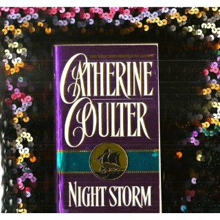 Night Storm (Night Fire Trilogy) Catherine Coulter 9780380756230 Books
