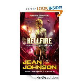 Hellfire (Theirs Not to Reason Why)   Kindle edition by Jean Johnson. Science Fiction & Fantasy Kindle eBooks @ .