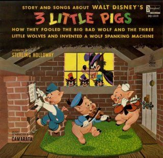 Story and Songs About Walt Disney's 3 Little Pigs How They Fooled the Big Bad Wolf and The Three Little Wolves and Invented a Wolf Spanking Machine [Vinyl LP Record] Music