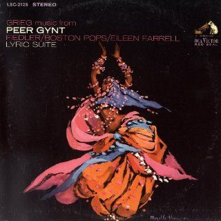 Grieg Peer Gynt Suites Nos. 1 and 2 * Lyric Suite   Eileen Farrell/Boston Pops/Arthur Fiedler (Reissue) Music