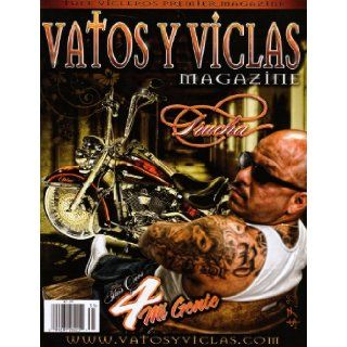 "Vatos Y Viclas ""This Ones 4 Mi Gente"" 2013 (Vatos Y Viclas Magazine): Albert Trevino: 0009281262251: Books"