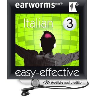 Rapid Italian: Volume 3 (Audible Audio Edition): Earworms Learning, Marlon Lodge, Filomena Nardi: Books