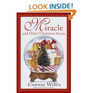 Miracle and Other Christmas Stories (Bantam Spectra Book): Connie Willis: 9780553111118: Books