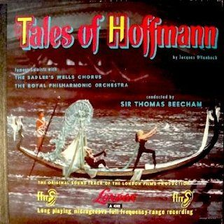 Jacques Offenbach: Tales of Hoffmann (3 Record Box Set) The Original Soundtrack of The London Films Production, The Sadler's Wells Chorus & The Royal Philharmonic, Sir Thomas Beecham, Conductor, Robert Rounseville, Bruce Dargavel, Dorothy Bond: Mus
