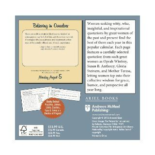 Believing in Ourselves 2013 Day to Day Calendar: Daily Reflections for Women: Armand Eisen: 9781449415785: Books
