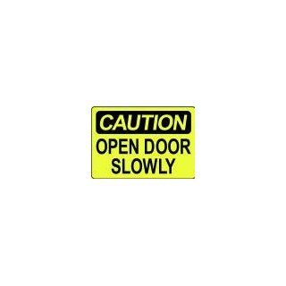 CAUTION OPEN DOOR SLOWLY 10x14 Heavy Duty Plastic Sign Industrial Warning Signs Industrial & Scientific