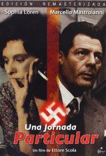 A Special Day (Una Jornada Particular [Non US Format, PAL Region 2]): Ettore Scola, Sophia Loren, Marcello Mastroianni: Movies & TV