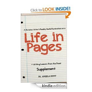 A Christian Writer's Possibly Useful Ruminations on a Life in Pages (Writing Lessons from the Front)   Kindle edition by Angela Hunt. Reference Kindle eBooks @ .