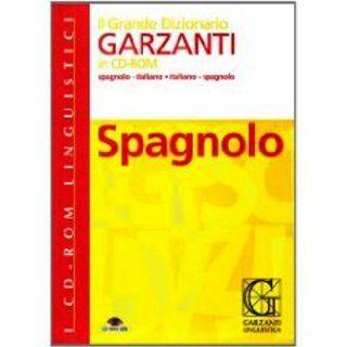 Grande dizionario di spagnolo. CD ROM (Dizionari su CD ROM) (Italian Edition) (9788848003186): Garzanti: Books