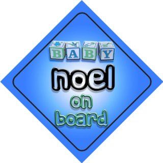 Baby Boy Noel on board novelty car sign gift / present for new child / newborn baby : Child Safety Car Seat Accessories : Baby