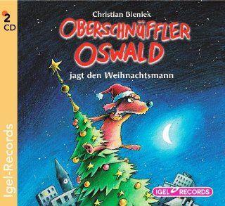 Oberschnueffler Oswald jagt den Weihnachtsmann [Tontraeger] Lesung; ab 8 Jahren: Music