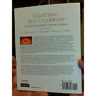 Mastering Self Leadership: Empowering Yourself for Personal Excellence (5th Edition): Charles P Manz, Chris C Neck: 9780136066453: Books