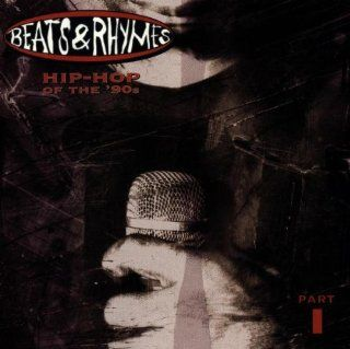 Beats & Rhymes: Hip Hop Of The '90s   Part 1: Music