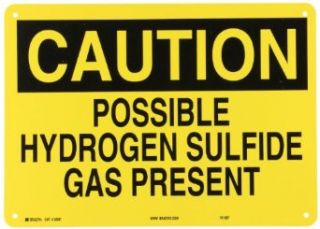 "Brady 22287 Plastic Chemical & Hazardous Materials Sign, 10"" X 14"", Legend ""Possible Hydrogen Sulfide Gas Present"": Industrial Warning Signs: Industrial & Scientific"