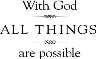 "With God All Things Are Possible (Size: 20"" x 12.5"")   Wall and home scripture, lettering, quotes, images, stickers, decals, art, and more!   Wall Decor Stickers"