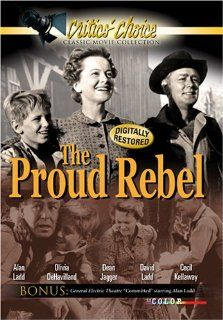 The Proud Rebel: John Carradine, Olivia de Havilland, Henry Hull, Dean Jagger, Cecil Kellaway, King, Alan Ladd, Eli Mintz, Thomas Pittman, Harry Dean Stanton, James Westerfield, David Ladd, Michael Curtiz: Movies & TV