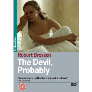 The Devil Probably [Region 2]: Antoine Monnier, Tina Irissari, Henri de Maublanc, Laetitia Carcano, Nicolas Deguy, R�gis Hanrion, Geoffroy Gaussen, Roger Honorat, Vincent Cottrel, Laurence Delannoy, Robert Bresson, CategoryArthouse, CategoryCultFilms, Cate