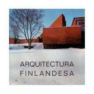 ARQUITECTURA FINLANDESA EN OTANIEMI; ALVAR AALTO, HEIKKI SIREN, REIMA PIETILA: Maria lluisa Borras: Books