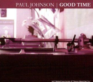 Good Time Ep [Maxi] [Maxi CD] [Import] [Audio CD] Johnson,Paul: Music
