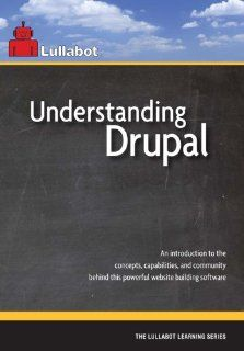 Understanding Drupal: Jeff Robbins, Matt Westgate, Angela Byron, Jeff Eaton, Nathan Haug, Heather Berry, James Walker, Kent Bye: Movies & TV