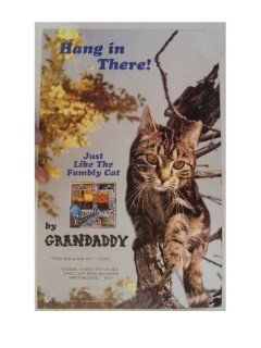 Grandaddy Poster Hang In There Family Cat Grand Daddy   Prints