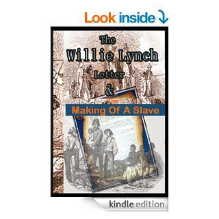 The Willie Lynch Letter And the Making of A Slave (The Slave Chronicles) eBook: Willie Lynch: Kindle Store
