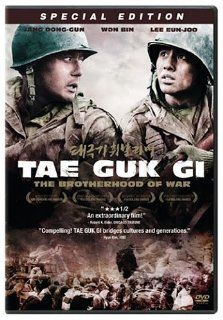 Tae Guk Gi   The Brotherhood of War: Dong gun Jang, Bin Won, Eun ju Lee, Hyeong jin Kong, Yeong ran Lee, Kil Kang Ahn, Jin Jung, Jae hyeong Jeon, Min ho Jang, Yun hie Jo, Won hee Cho, Min sik Choi, Kyung pyo Hong, Je kyu Kang, Kyeong hie Choi, Ha na Lee, S