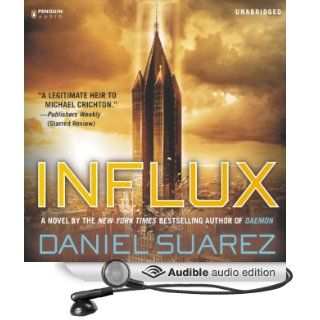 Influx (Audible Audio Edition): Daniel Suarez, Jeff Gurner: Books