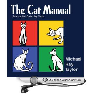 The Cat Manual (Audible Audio Edition): Michael Ray Taylor: Books
