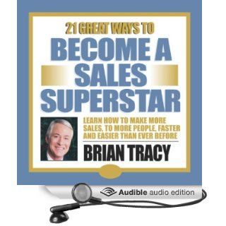 21 Great Ways to Become a Sales Superstar (Audible Audio Edition): Brian Tracy: Books