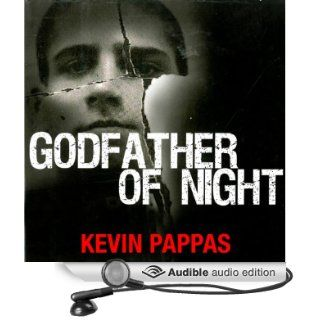 Godfather of Night: A Greek Mafia Father, a Drug Runner Son, and an Unexpected Shot at Redemption (Audible Audio Edition): Kevin Pappas, Stephan Talty, Brian Troxell: Books