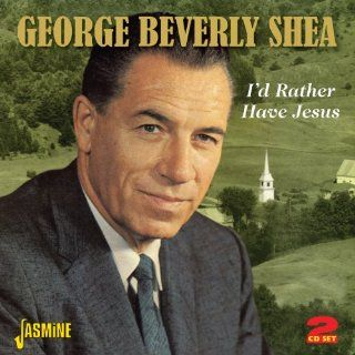 I'd Rather Have Jesus [ORIGINAL RECORDINGS REMASTERED] 2CD SET: Music