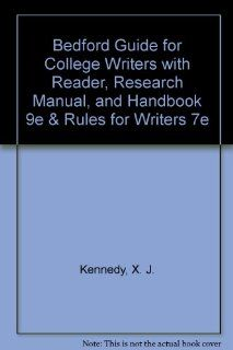 Bedford Guide for College Writers with Reader, Research Manual, and Handbook 9e & Rules for Writers 7e 9781457642517 Literature Books @