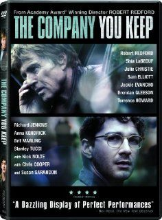 The Company You Keep: Robert Redford, Julie Christie, Stanley Tucci, Nick Nolte, Chris Cooper, Susan Sarandon, Shia LaBeouf, Brit Marling, Sam Elliott, Jackie Evancho, Brendan Gleeson, Terrence Howard, Bill Holderman, Craig J. Flores, Jonathan Shore, Nicol