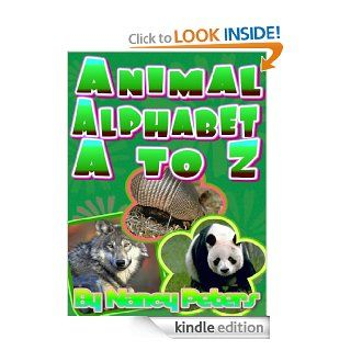 Animal Alphabet A to Z   Kindle edition by Nancy Peters. Children Kindle eBooks @ .