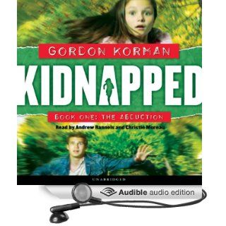 The Abduction: Kidnapped, Book 1 (Audible Audio Edition): Gordon Korman, Andrew Rannels, Christine Moreau: Books