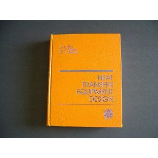 Heat Transfer Equipment Design (Advanced Study Institute Book): Ramesh K. Shah, R. K. Shah: 9780891167297: Books
